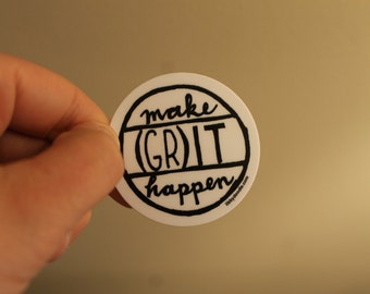 "Make (GR)IT Happen -- 2"" vinyl libbydoodle sticker"