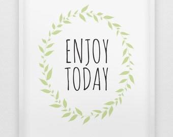 enjoy today print // motivational print // black white and green home decor print // inspirational wall art // office wall art