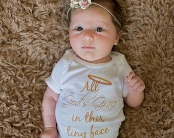OnePiece Newborn Take Home Outfit All God's Grace in This Tiny Face Baby Shower Gift Gender Neutral OnePiece Outfit Coming Home Outfit