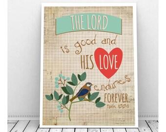 Scripture Art, Psalm 100, Bible Verse Art, Scripture Art Print, Bible Verse Print, Bible Verse Printable, Bible Verse Art,Scripture Download