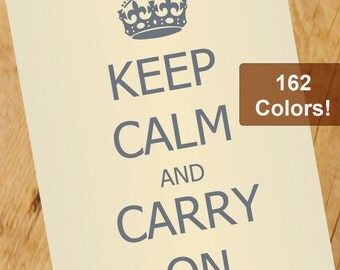 Keep Calm and Carry on Poster Design Print - 162 Color Options