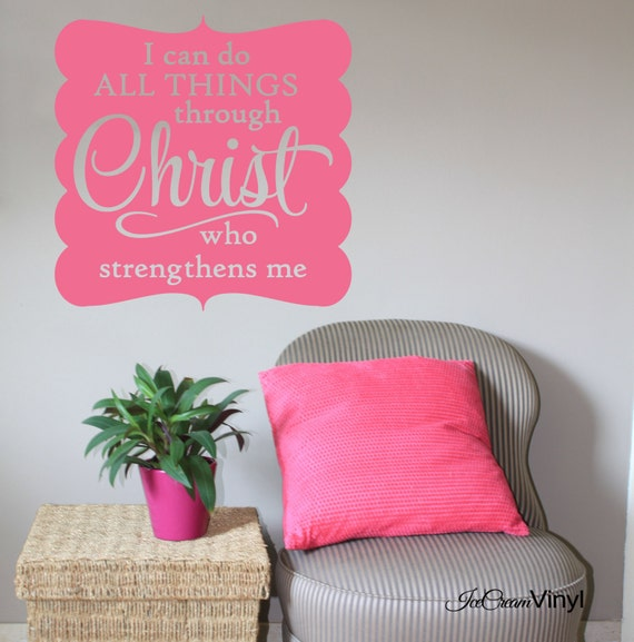 Scripture Wall Decal I Can Do All Things Philippians 4 Vinyl Wall Quote Home Family