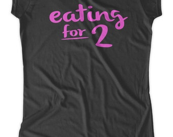 Eating for 2 funny Maternity T-Shirt Clothes Top - mamas hungry  - Made From Bamboo - SUPER SOFT & Stretchy