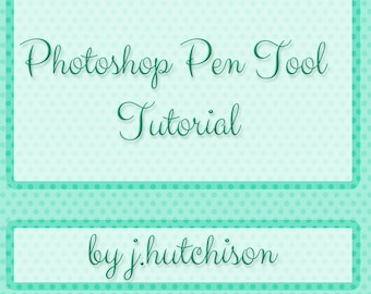 Instant Download Tutorial: Using the Photoshop Pen Tool for Smooth, Anti-Aliased Vector Shapes