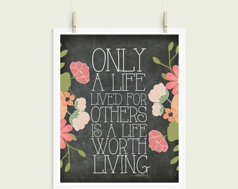 Only A Life Lived For Others Is A Life Worth Living Albert Einstein Chalkboard Shabby Chic Digital Print Instant Art INSTANT DOWNLOAD