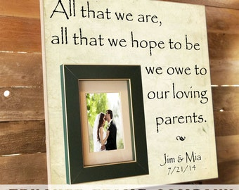 All That We Are, Parents Gift, Personalized Picture Frame, Custom 16x16, Wedding Frame, Anniversary, Father of, Mother of, Vows, Thank You
