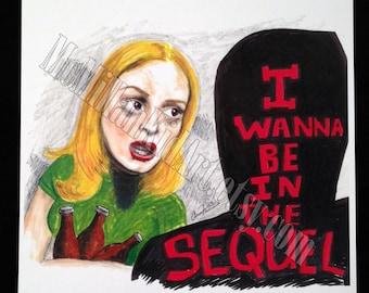 "Scream's Tatum: ""I wanna be be in the sequel"" Rose McGowan Art Print"