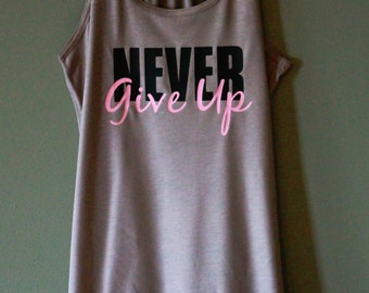 NEVER Give Up Tank - Pebble Brown - Black & Light Pink Text