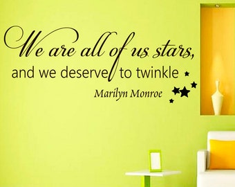 Wall Decals Marilyn Monroe Quote Decal We are all of us stars Saying Sticker Vinyl Decals Wall Decor Murals Z277