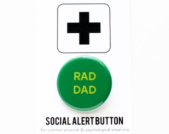 RAD DAD Button, Dad Gift, Fathers Day, Green,