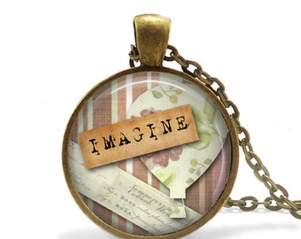 ON SALE Imagine Necklace, Inspirational word jewelry, Vintage style necklace, Imagination quote necklace, Vintage word jewelry, Inspirationa
