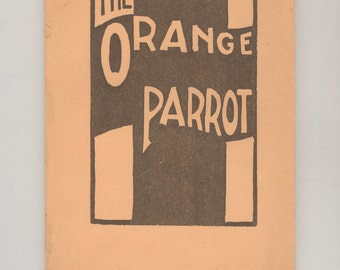 1936 The Orange Parrot Produced & Published by Rome Free Academy, Rome, New York - Student Art, Fiction, Poetry, and Essays