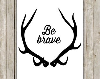 8x10 Be Brave Antler Nursery Art Print, Deer Antler Printable, Nursery Decor, Nursery Art, Woodland, Home Decor, Instant Digital Download