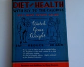 Diet and Health with Key to the Calories by Lulu Hunt Peters New Revised Edition 1939