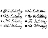 """Fancy Script No Soliciting Sign - 31 Colors Available  - Vinyl Decal - No Soliciting Decal - Door Cling - 2""""x8"""""""
