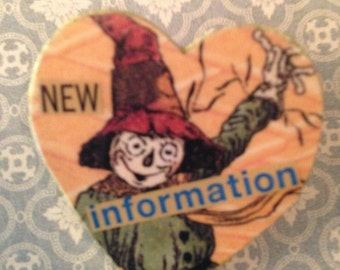 New Information- Scarecrow Pin/Button, Collaged Art Pin- Wizard of Oz