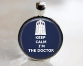 Keep Calm I'm the Doctor - Dr. Who Keychain or Pendant - 25mm Round