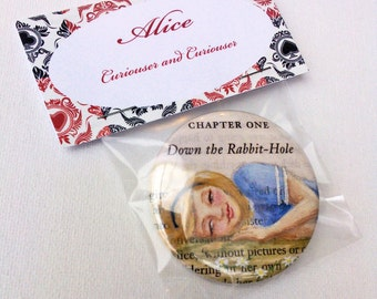 Alice In Wonderland Button Badge Large - Curiouser and curiouser