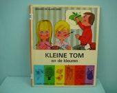 rare vintage 70s children's book by Gérard & Alain Gree , kleine Tom en de kleuren.