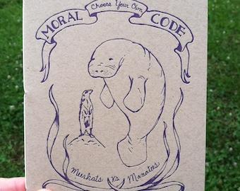 Moral Code Zine - Meerkats vs. Manatees