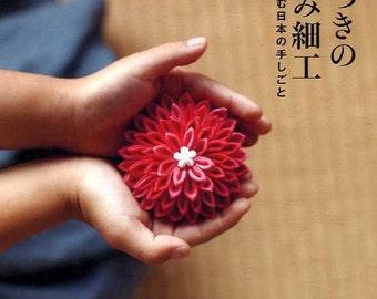 Kyoto Style Traditional JAPANESE TSUMAMI Zaiku Items - Japanese Craft Book