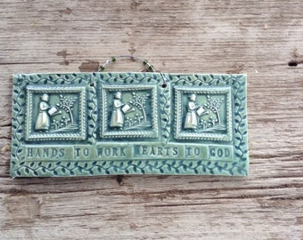 Hand to Work Hearts to God Tile in Sage