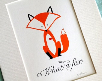 Matted art print... What a Fox