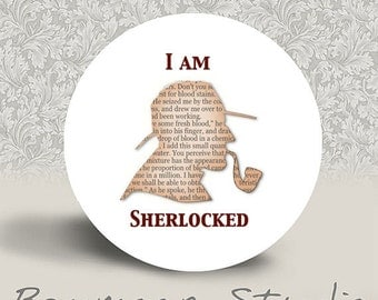 I Am Sherlocked - PINBACK BUTTON or MAGNET - 1.25 inch round