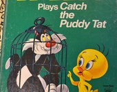 Vintage  Little Golden Book  Tweety Plays Catch the Puddy Tat