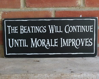 The Beatings Will Continue Pirate Sign Funny Wood Plaque for Home and Pirate Ship Beach Wall Decor Handcrafted