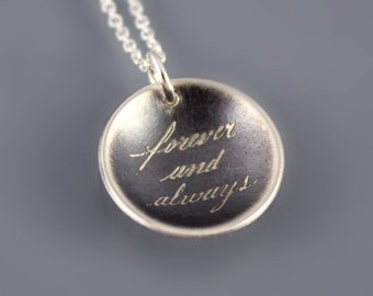 Forever and Always Necklace, sterling silver handwritten necklace, cursive necklace, anniversary gift, wedding gift