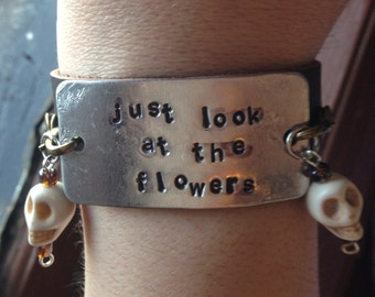 Just Look at the Flowers Brown Leather Cuff Bracelet TWD Walking Dead