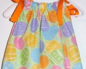 Easter Eggs Pillowcase Dress size 3m, 6m, 9m, 12m, 18m, 2T, 3T, 4T Larger sizes available