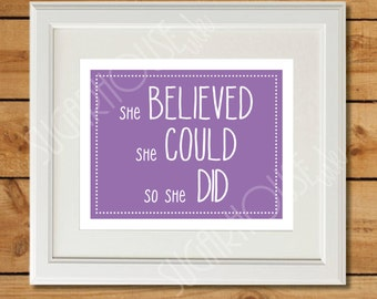 Purple Nursery Printable - She Believed She Could So She Did