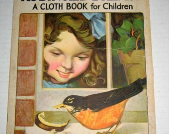 Vintage (1930) Cloth Book for Children - A Day With Robin Red Breast