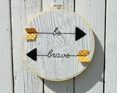 Embroidery Hoop Art-Nursery Art, Woodland Nursery, Arrow Art, Inspirational Art