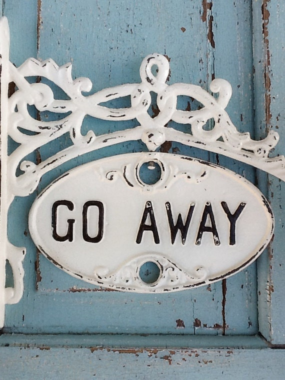 SALE***Welcome Sign, Housewarming Gift, Go Away , Chippy and Distressed , New House, Spring Home, Shabby Chic White