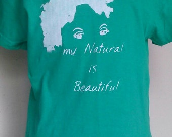 Kids Green with White My Natural is Beautiful T-Shirt