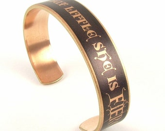 Though She Be But Little She Is Fierce - Literary Cuff Bracelet - Shakespeare's Midsummer Skinny Cuff - Sister Gift Under 30