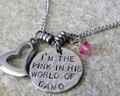 I'm The Pink in HIs World of Camo Handstamped Necklace with Whimsical Open Heart