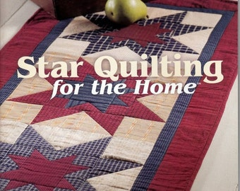 Star Quilting for the Home - Soft Cover Book 11 Projects - House of White Birches
