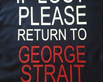 George Strait shirt in any size or color combination