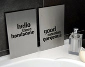 Hello there handsome, good morning gorgeous wall art