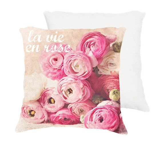 "Shabby chic pillow ""La vie en rose"" pink Ranunculus 18x18 or 22x22, cottage decor,floral pillow,pink, pastel pillow,flowers,typography"