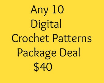 Package deal 10 digital crochet pattern pack for only 40 dollars