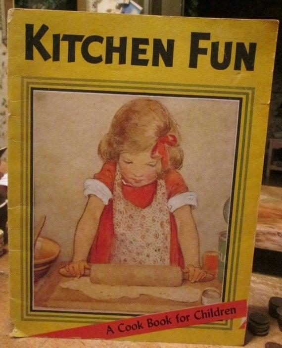 Kitchen Fun 1946 Childrens Cookbook