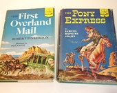 The Pony Express And The First Overland Mail Vintage Landmark Books