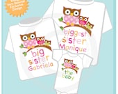 Biggest Sister Shirt, Big Sister Shirt, and The Baby Shirt Set Personalized Owl Tee Shirt or Onesie Set of Three (09212012a)
