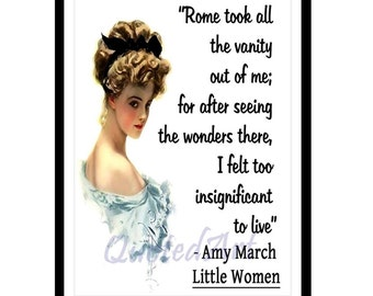 Amy March LITTLE WOMEN Quoted Art print