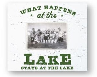 What Happens at the Lake, Stays at the Lake 4 x 6 Photo Frame